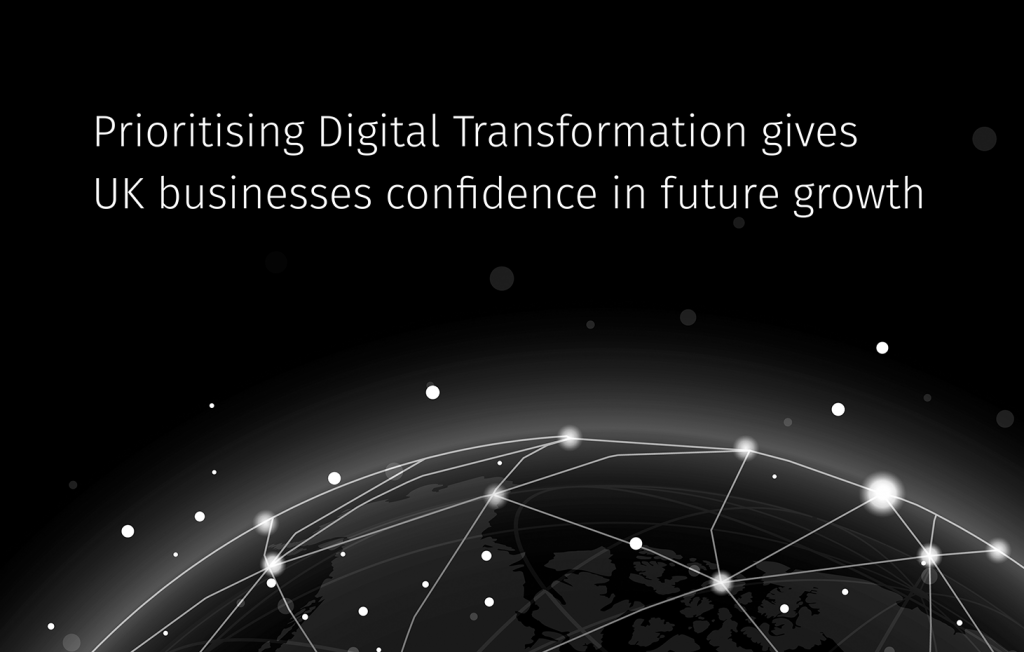 Prioritising Digital Transformation gives UK businesses confidence in future growth