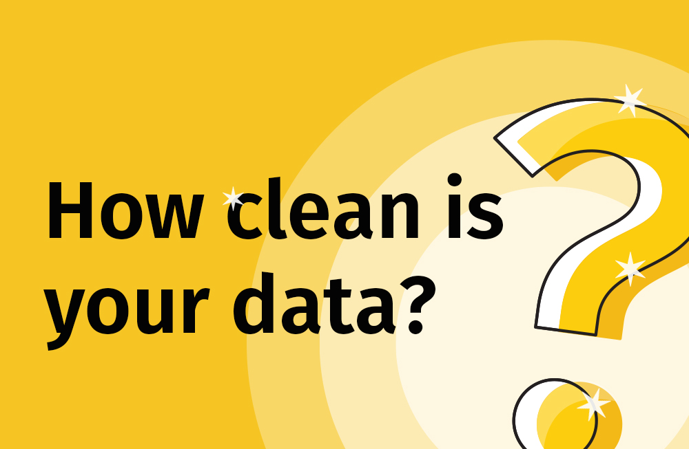 How clean is your data?